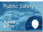 Public Safety - Police and Fire
